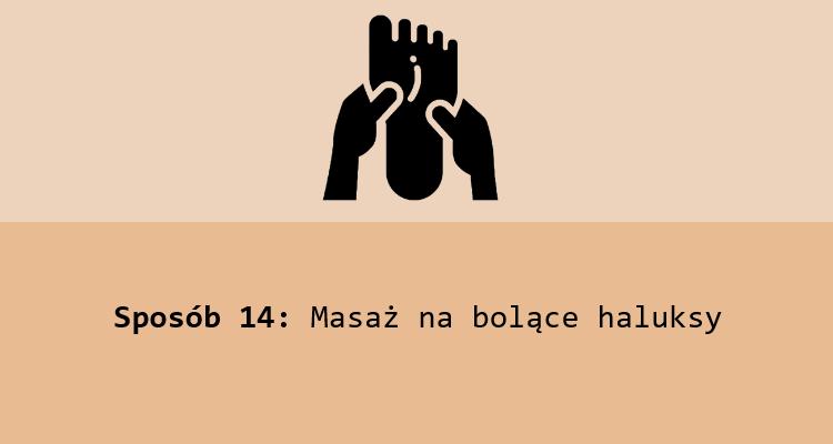 Sposób 14: Masaż na bolące haluksy